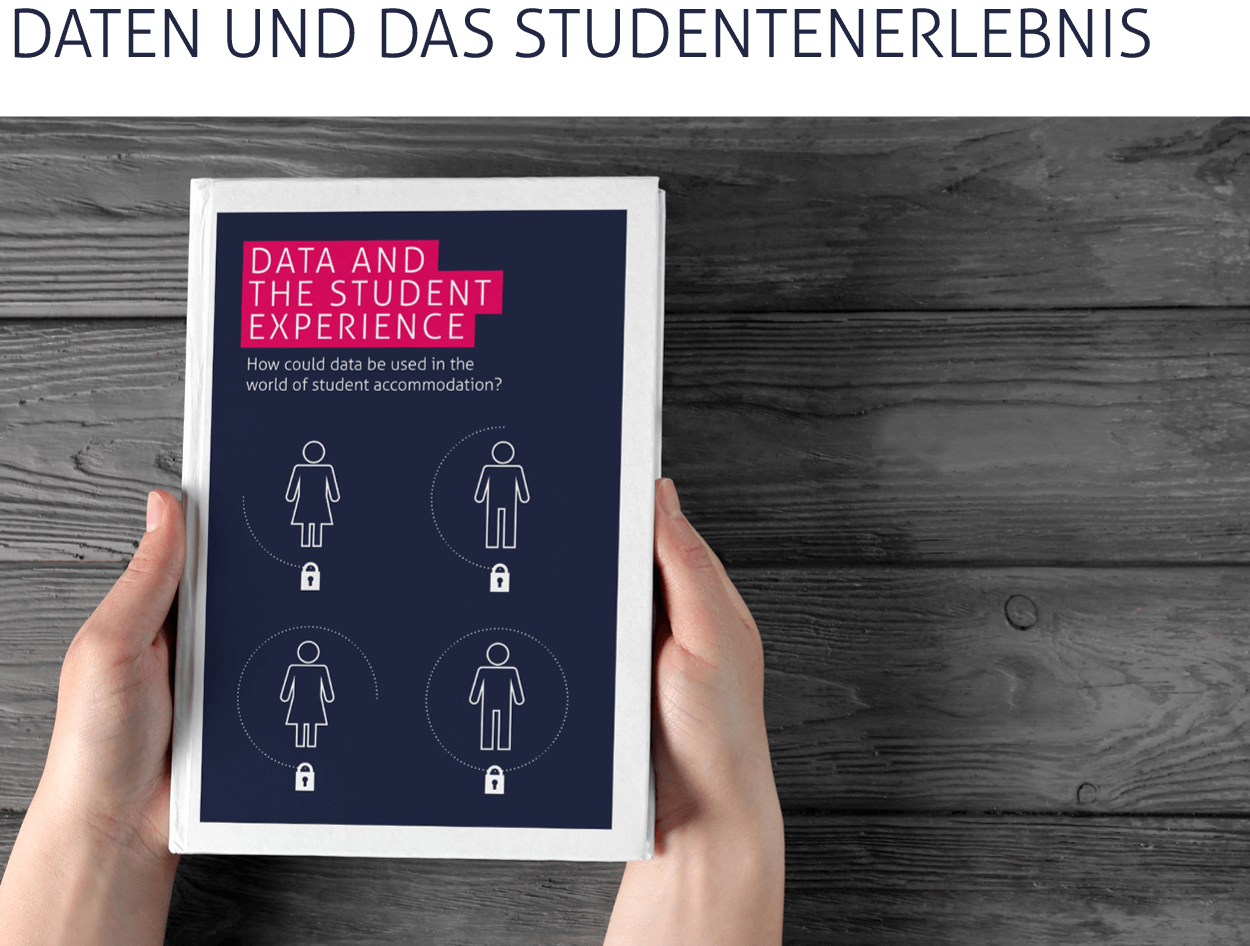 In diesem Bericht wird untersucht, wie Studenten zur Weitergabe ihrer Daten und den sich daraus ergebenden Möglichkeiten und Erwägungen für Betreiber von Studentenunterkünften stehen.   > Bericht lesen