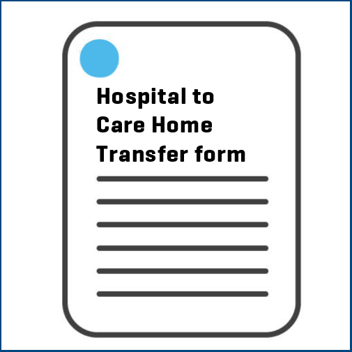 Hospital to Care Home Transfer form