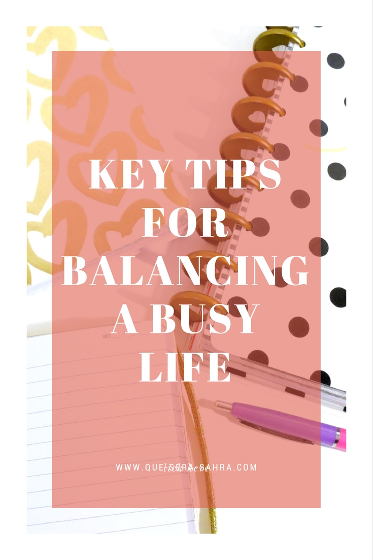 Key Tips for Balancing a Busy Life