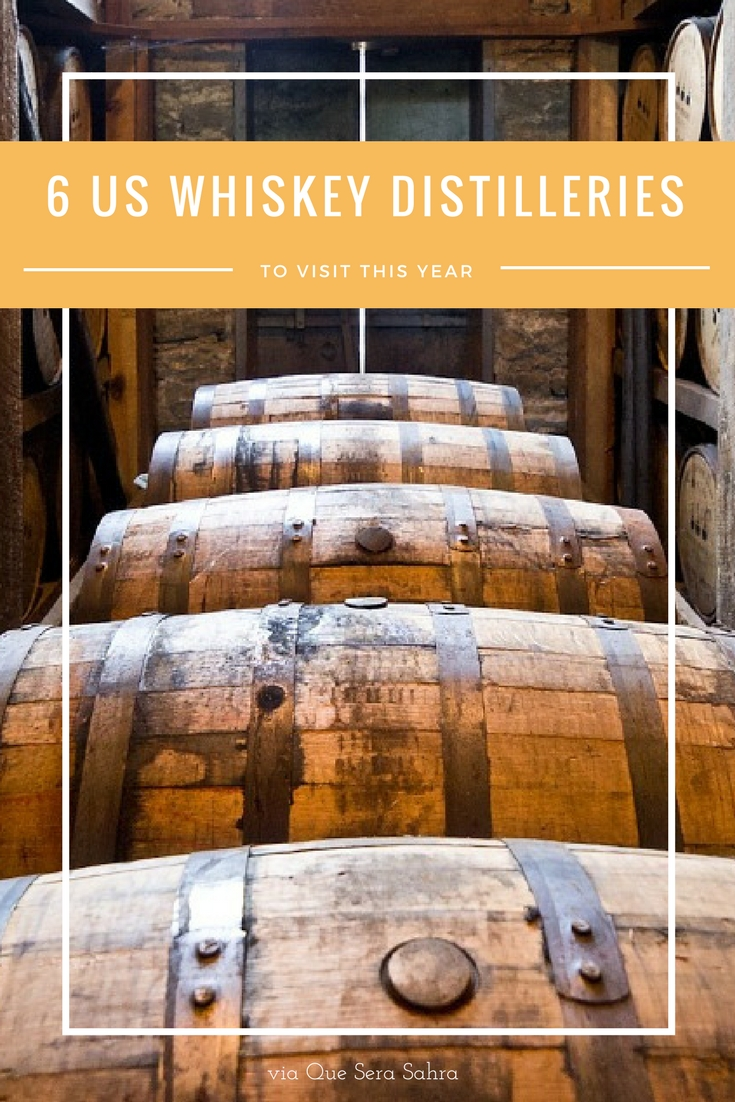 6 US Whiskey Distilleries to visit this year
