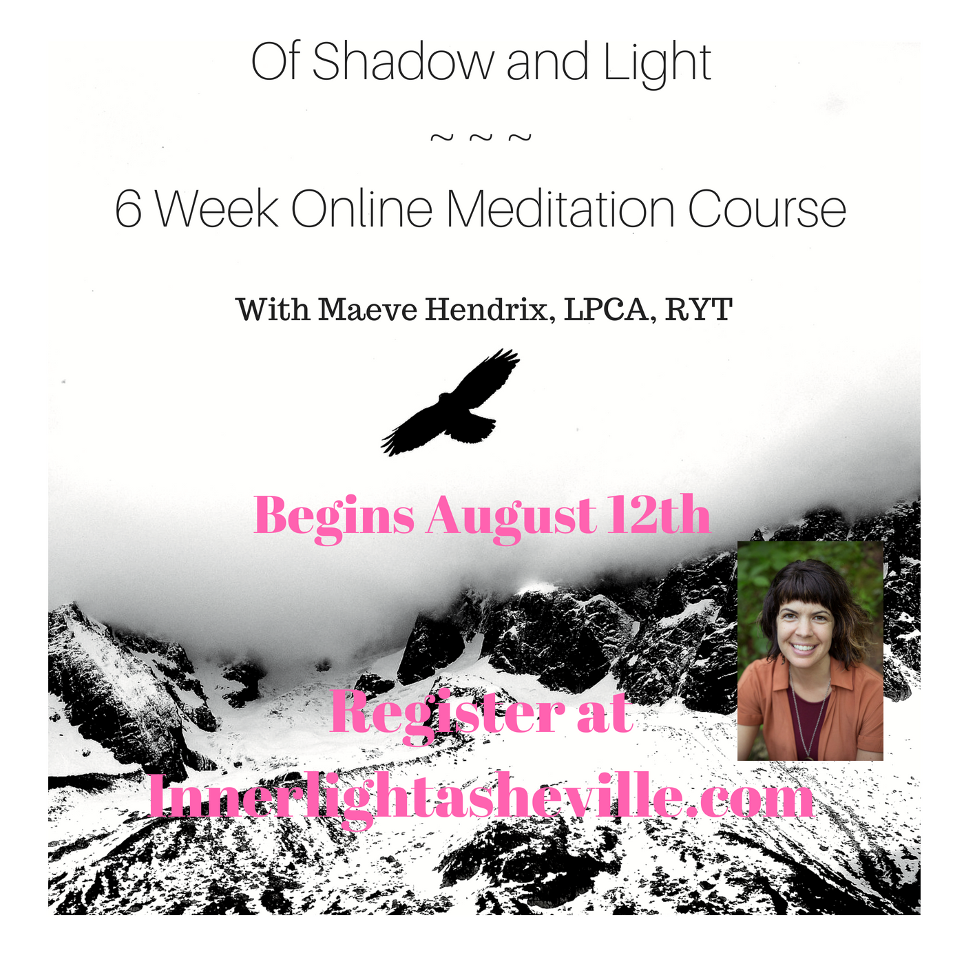 Of Shadow and Light~ ~ ~6 Week Online Meditation Course.png