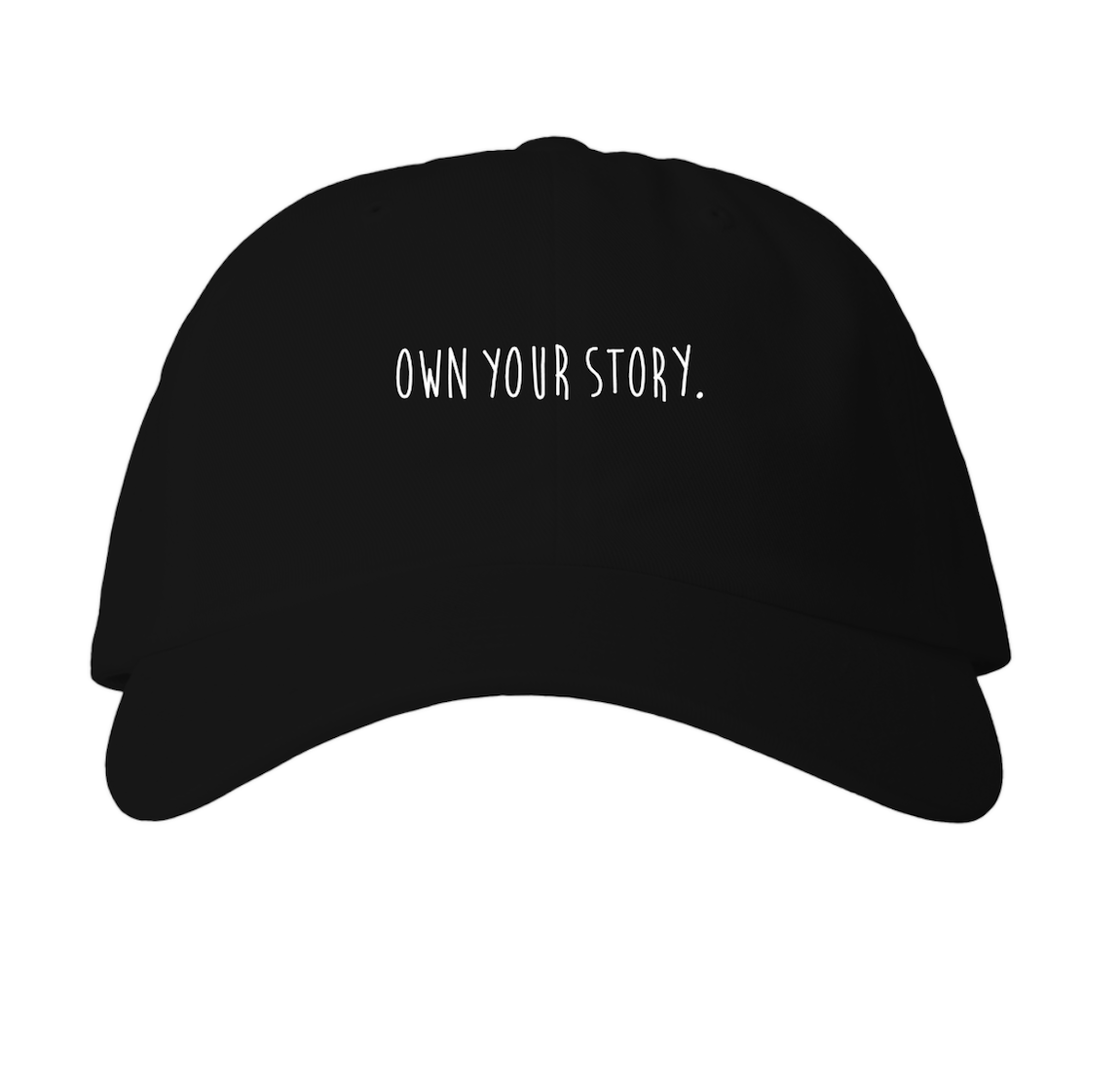 Own Your Story Hat - $30