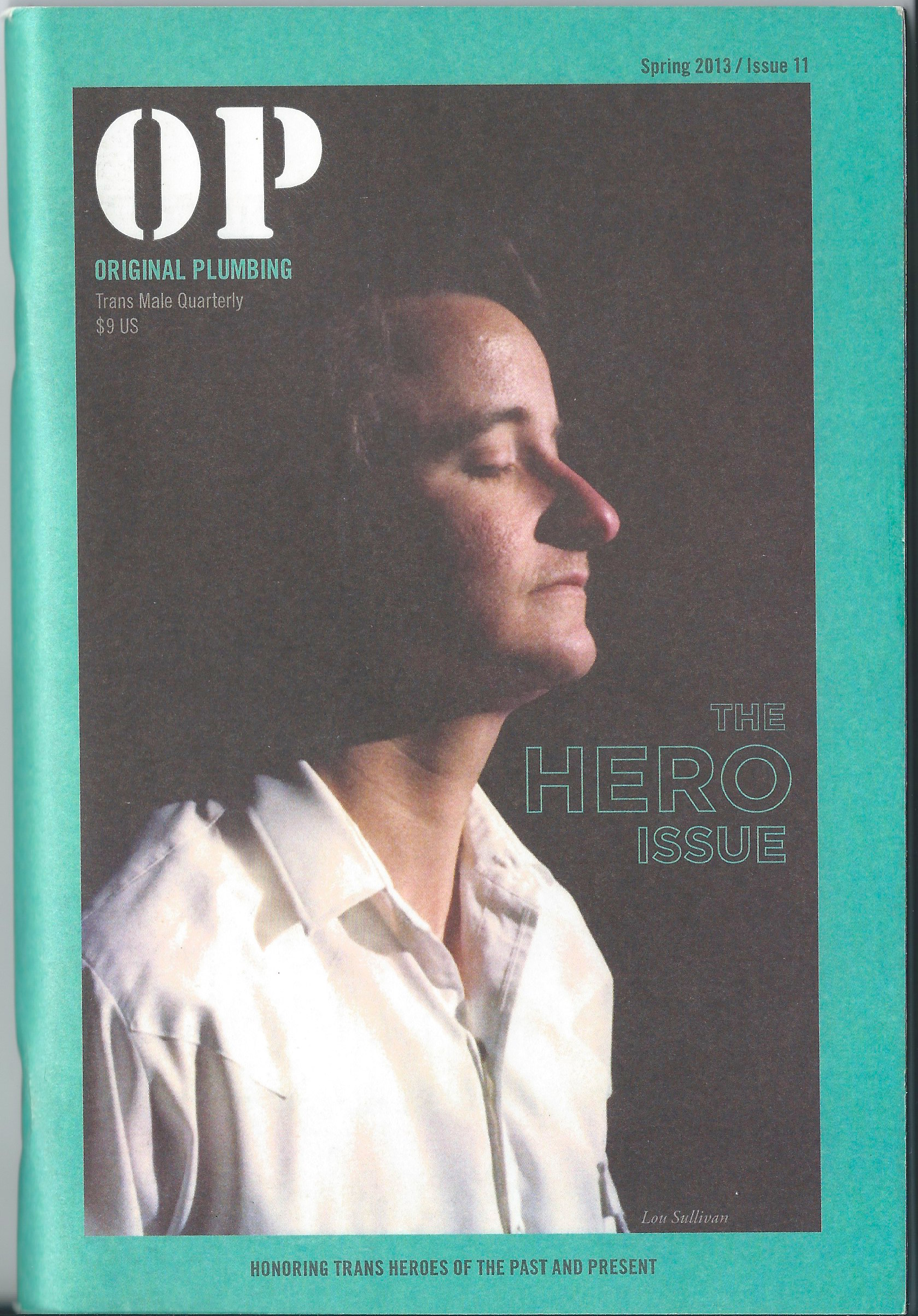 OP #11, Cover Photo of Lou Sullivan reprinted with permission of GLBT Historical Society