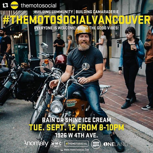 #Repost @themotosocial (@get_repost) ・・・ #VANCOUVER!! Round up the homies and come hang with us tomorrow night at the season finale of #TheMotoSocialVANCOUVER. . We'll be hanging out @RainOrShineYVR in Kitsilano for the final event of the season. 🍦🍦🍦🍦🍦🍦🍦🍦🍦🍦🍦 🏍🛵🏍🛵🏍🛵🏍🛵🏍🛵🏍 👍🏻👍🏻👍🏻👍🏻👍🏻👍🏻👍🏻👍🏻👍🏻👍🏻👍🏻 EVERYONE IS WELCOME! Bike or no bike. GOOD VIBES ONLY! . Also, if you missed our video last month where we're asking you all to help us communicate our low key, friendly and welcoming vibe to all the pals you invite, please check it out - link in our bio. https://youtu.be/4LnJbts3B_Q . DETAILS: WHEN: Tues. Sept. 12, 2017 from 8-10PM WHERE: @RainOrShineYVR - 1926 W 4th Ave. . This is a free event to attend. Ride down, walk down, cycle down, skate down, cab down or rollerblade down. It doesn't matter how you get there, just come grab an ice cream and make some new pals.  #DontBeADudBeABud EVERYONE IS WELCOME! . #TheMotoSocial #TheMotoSocialVancouver