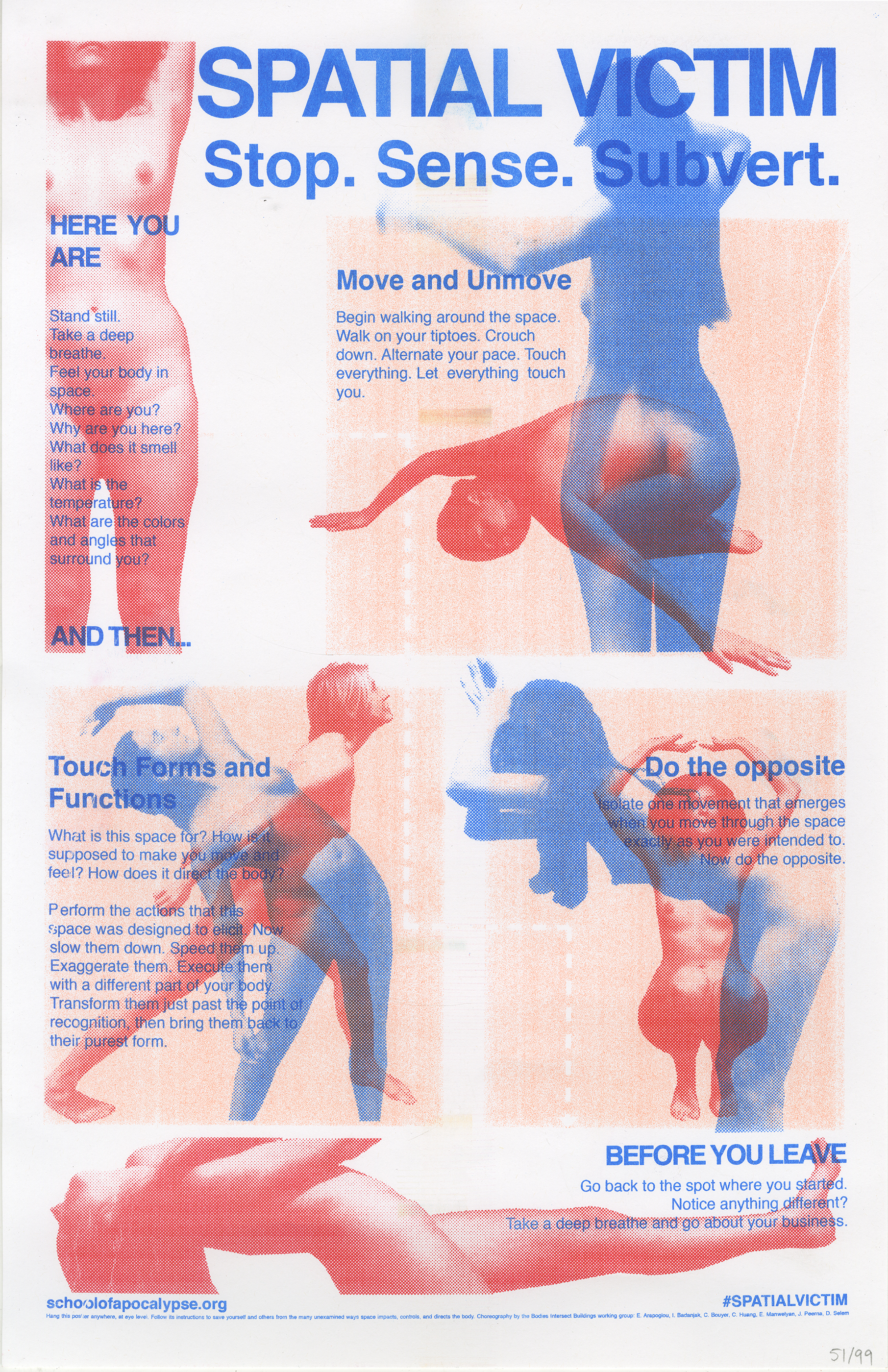 This poster is the final project of the Bodies Intersect Buildings working group. It contains a choreographic sequence that provides tools for investigating the impacts of architecture on the body.