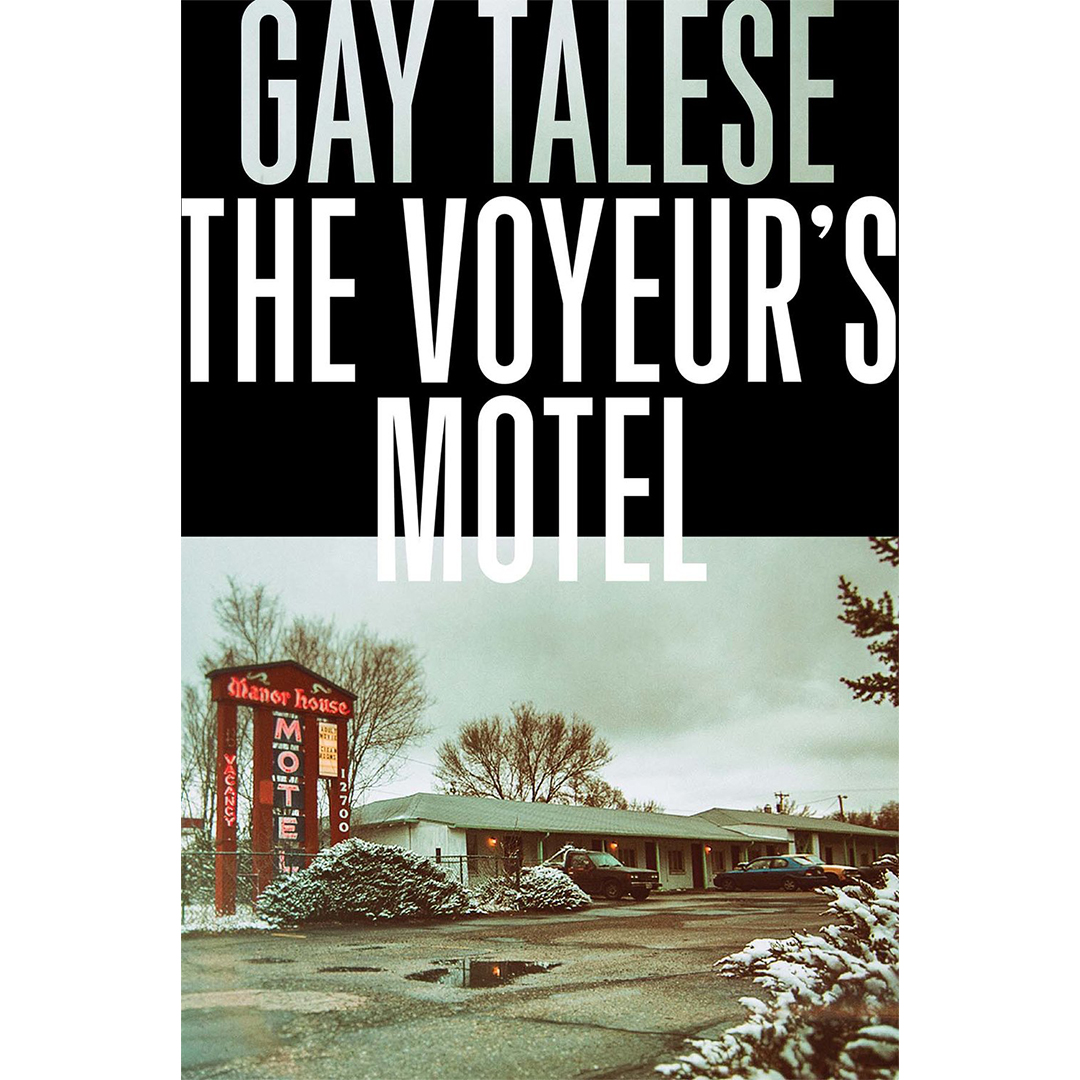 THE VOYEUR'S MOTEL — GAY TALESE -