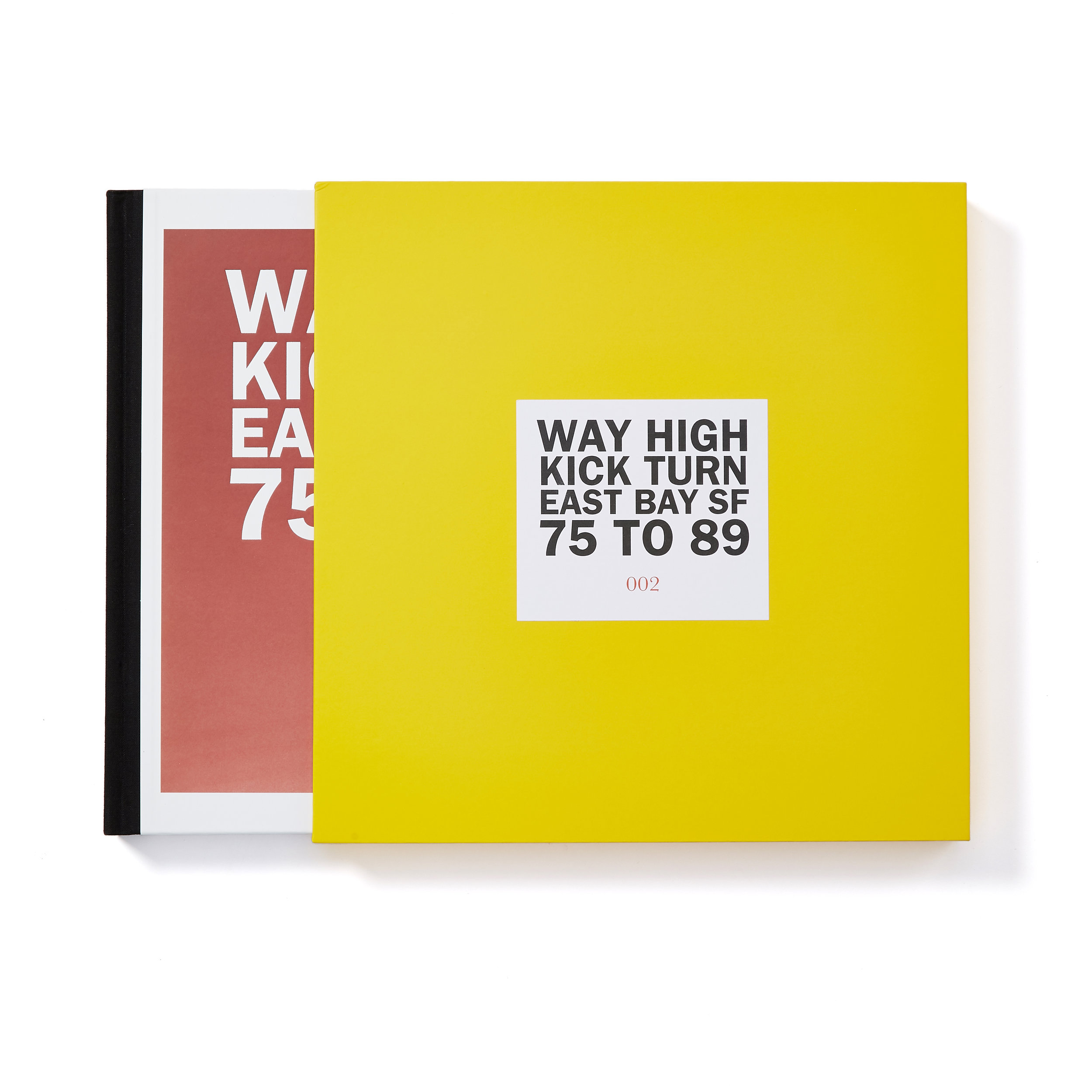 Way High Kick Turn Special Edition