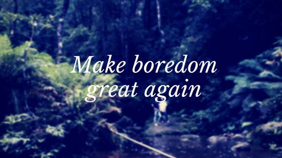 make boredom.png