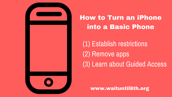 how to turn an iphone into a basic phone.png