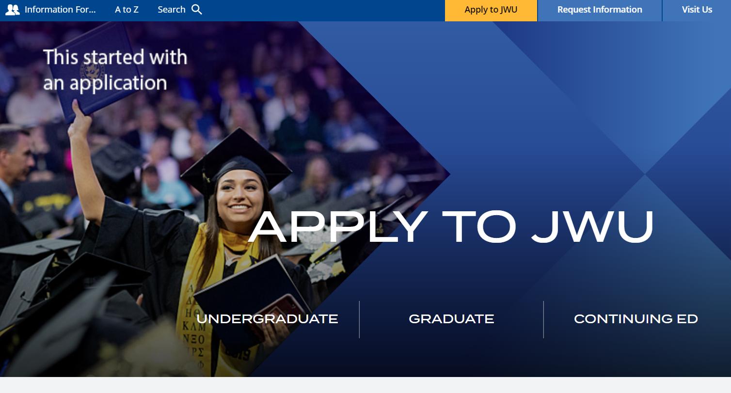 Check out JWU's new    apply.jwu.edu    webpage.