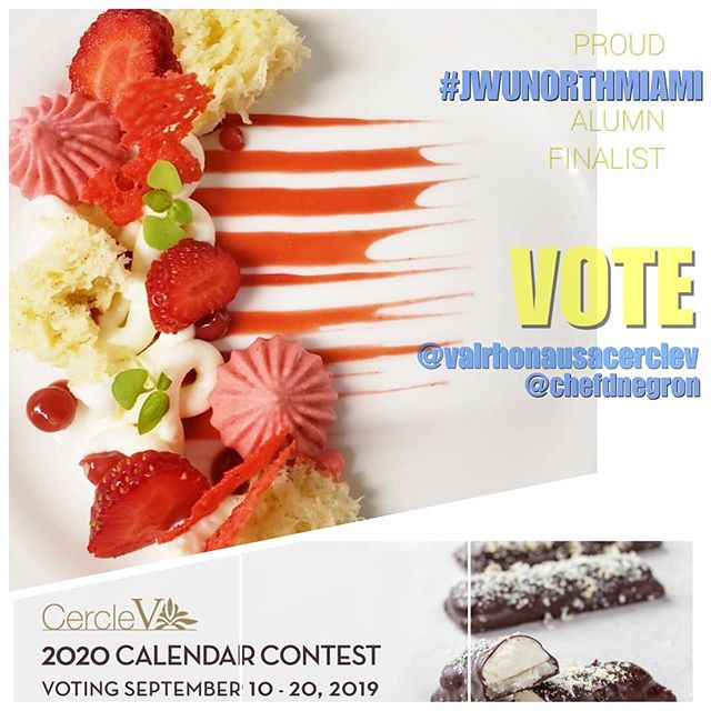 """🍓 A proud #jwunorthmiami alumn is a finalist for the distinguished @valrhonausacerclev ....It is time to vote and support @chefdnegron and his """"Strawberry Shortcake"""" creation. . Visit @valrhonausa and click like his delicious creation. . It looks great....we can only imagine how delicious it tastes! ."""