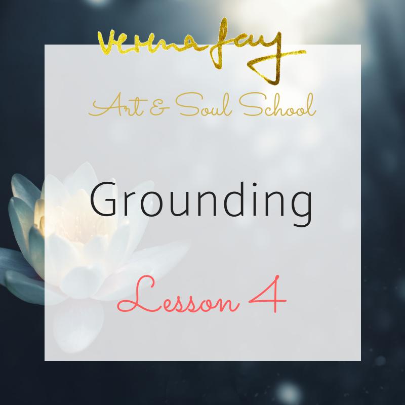 Lesson 4 - Column of Light (Healing)Grounding (Painting)