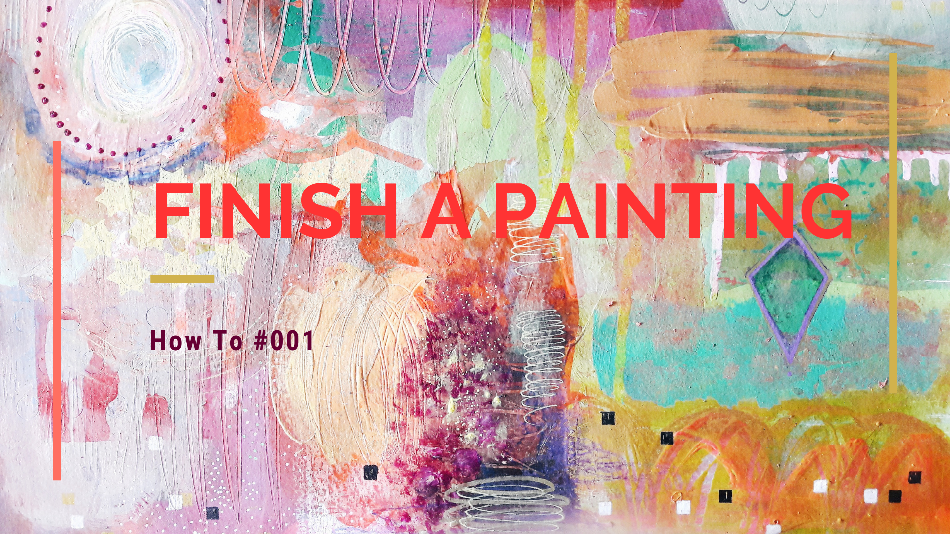 Verena Fay Blog - How To #001 - Finish a Painting.png