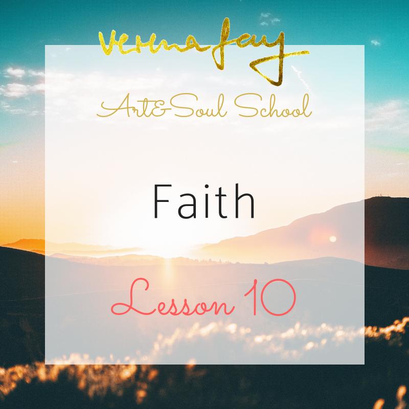 Lesson 10 - Faith (Healing)Follow the inner Sun (Painting)