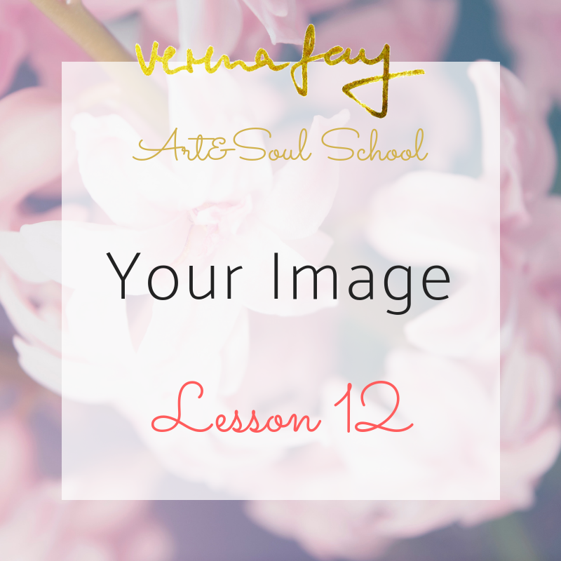 Lesson 12 - Your Image (Healing)You are free (Painting)
