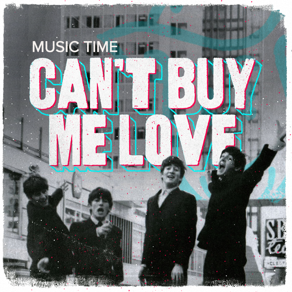 0710 - Cant Buy Me Love - The Beatles.png