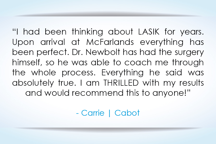 LASIK Surgery - McFarland Eye Care - Patient Quote (3).jpg
