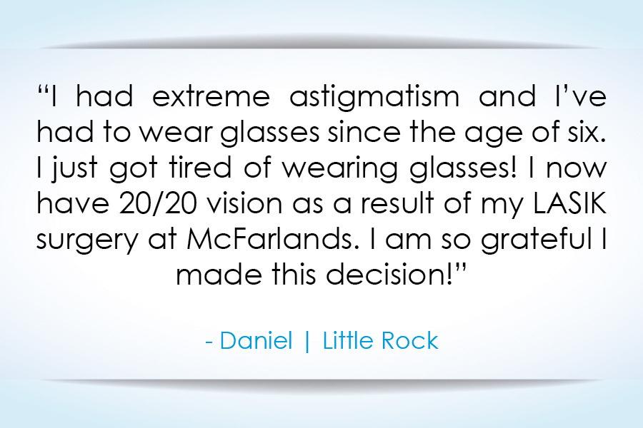 LASIK Surgery - McFarland Eye Care - Patient Quote (4).jpg