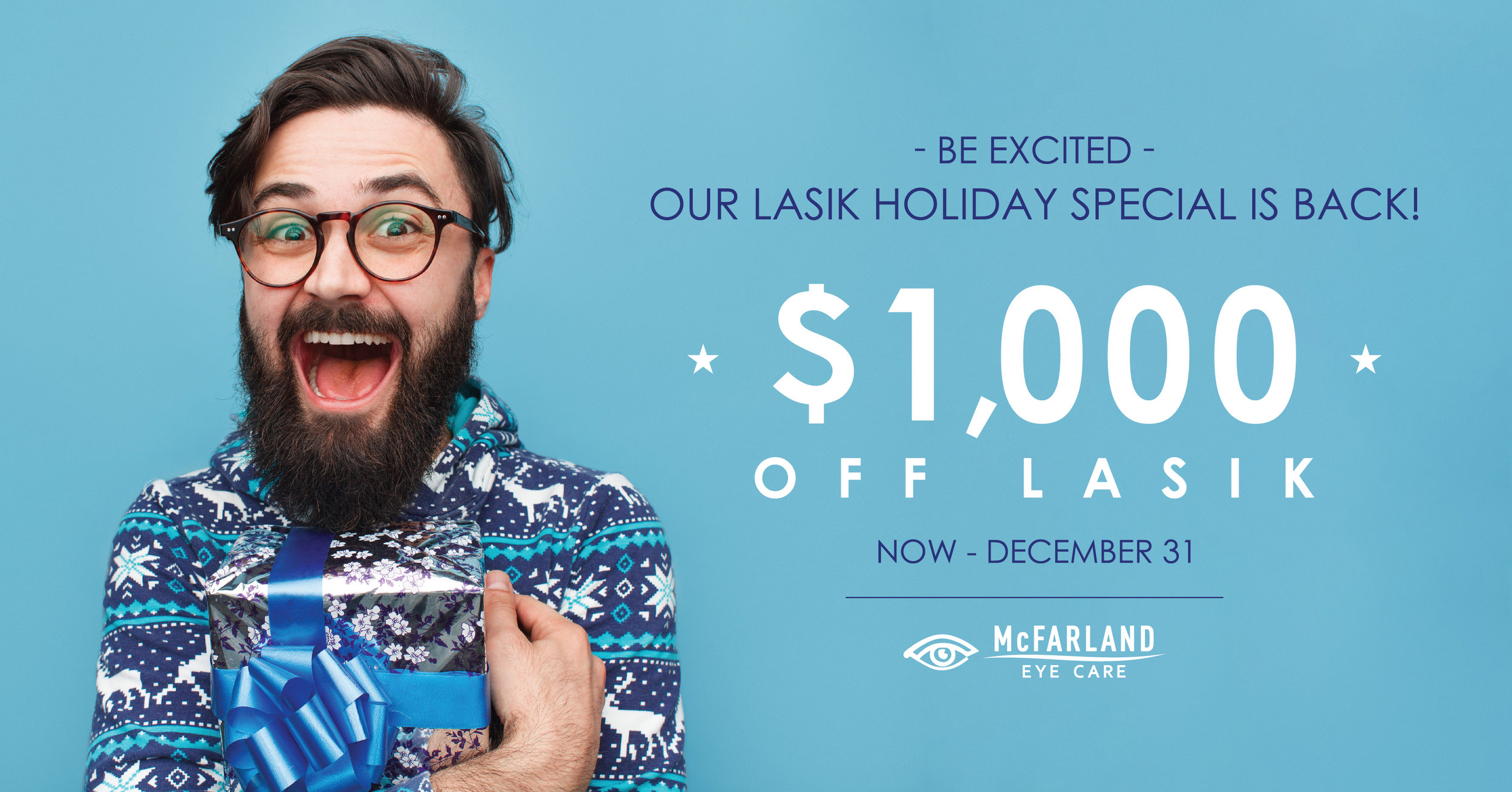 LASIK Holiday Special McFarland Eye Care