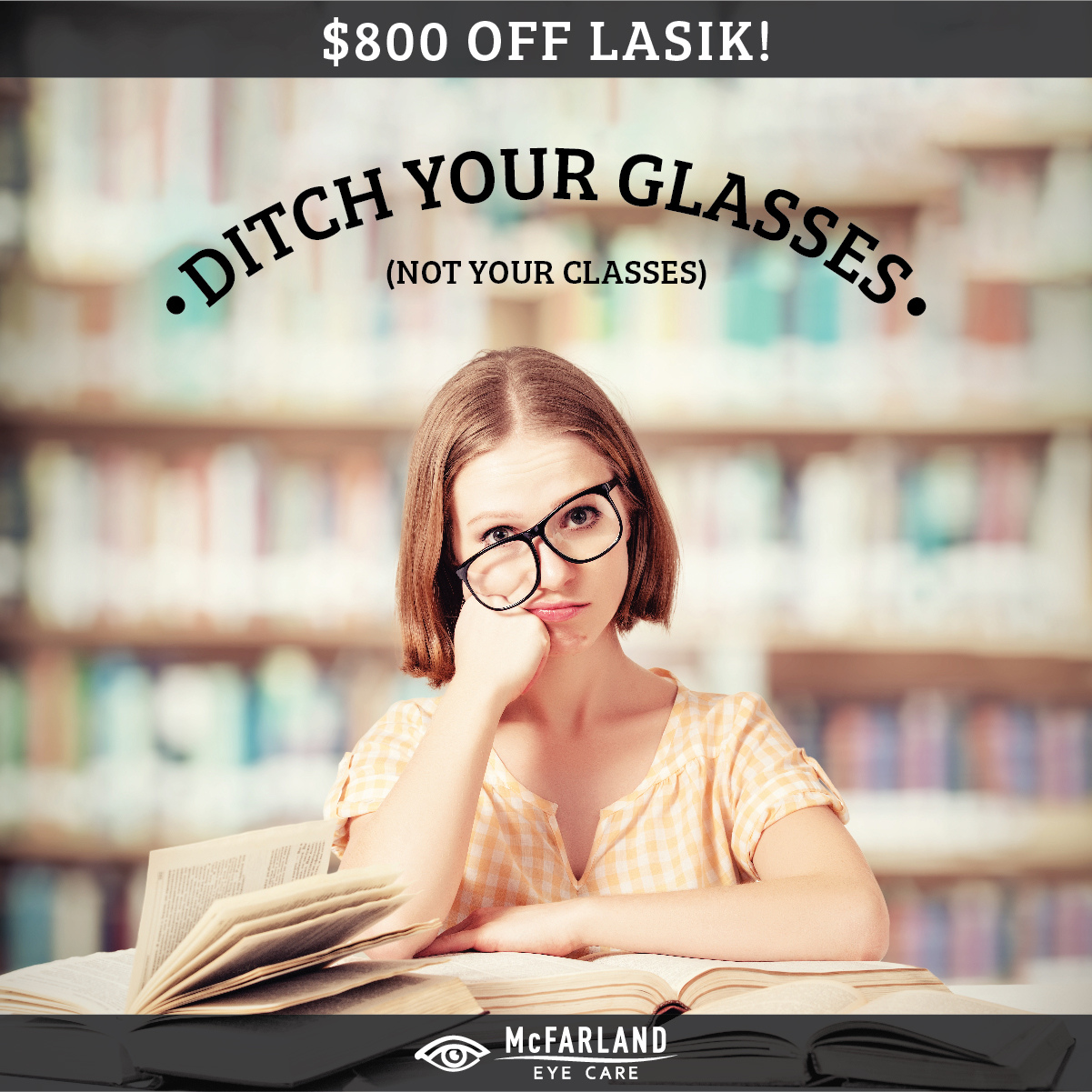 McFarland Eye Care - LASIK Special