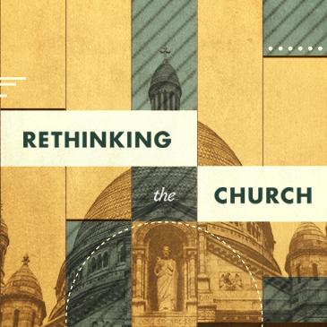 Rethinking the Church Media tile.jpg