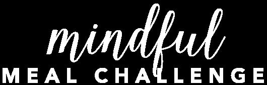 Mindful Meal Challenge