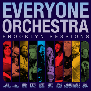 Everyone Orchestra - Brooklyn Sessions