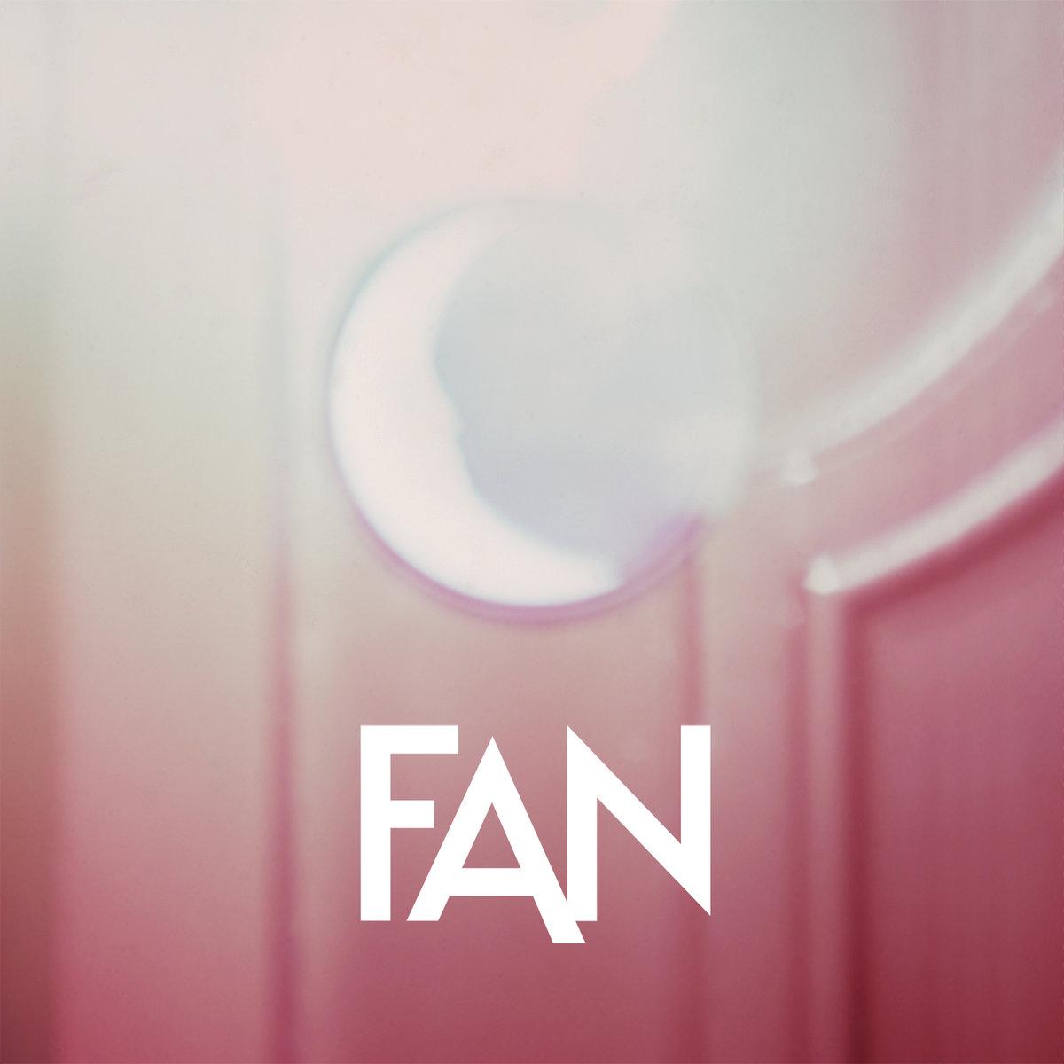 FAN - Fire / Disappear