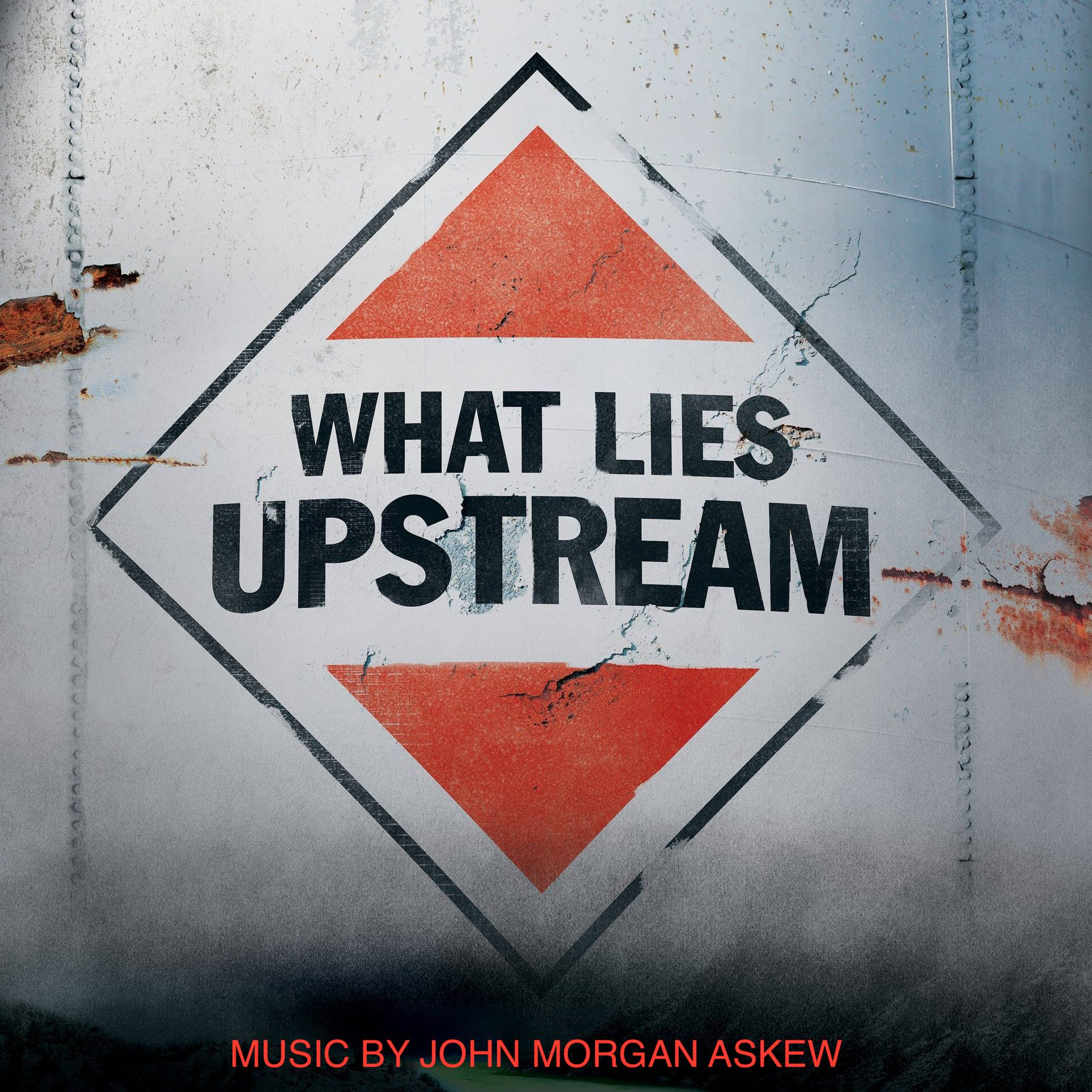 John Morgan Askew - What Lies Upstream