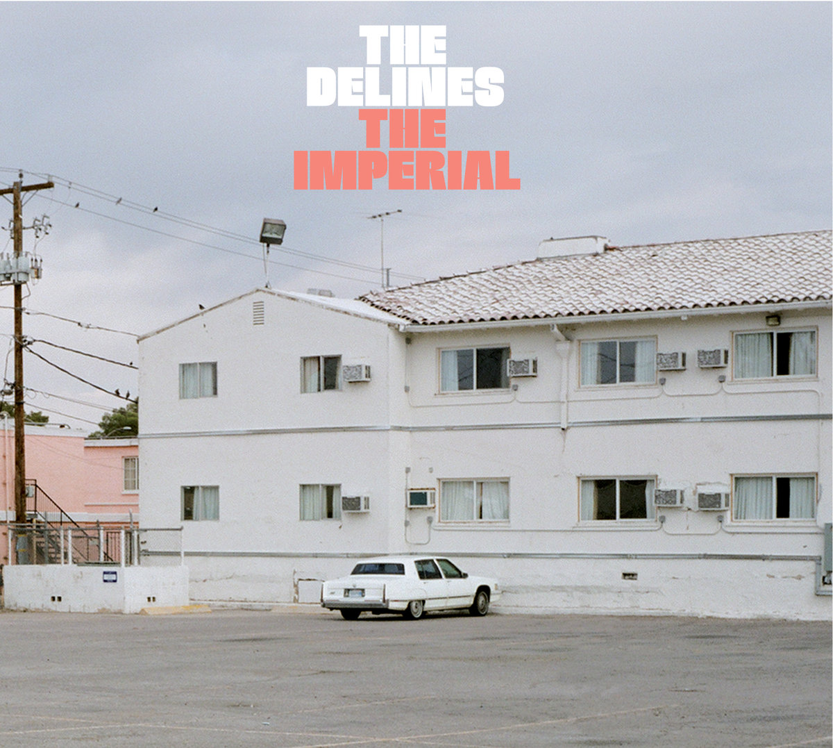 The Delines - The Imperial
