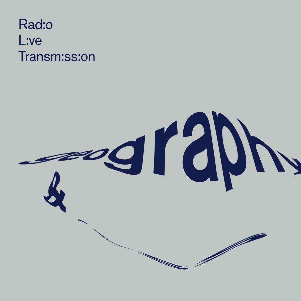 Radio Live Transmission -  Geography & Loss   Recording and Mix  : John Morgan Askew