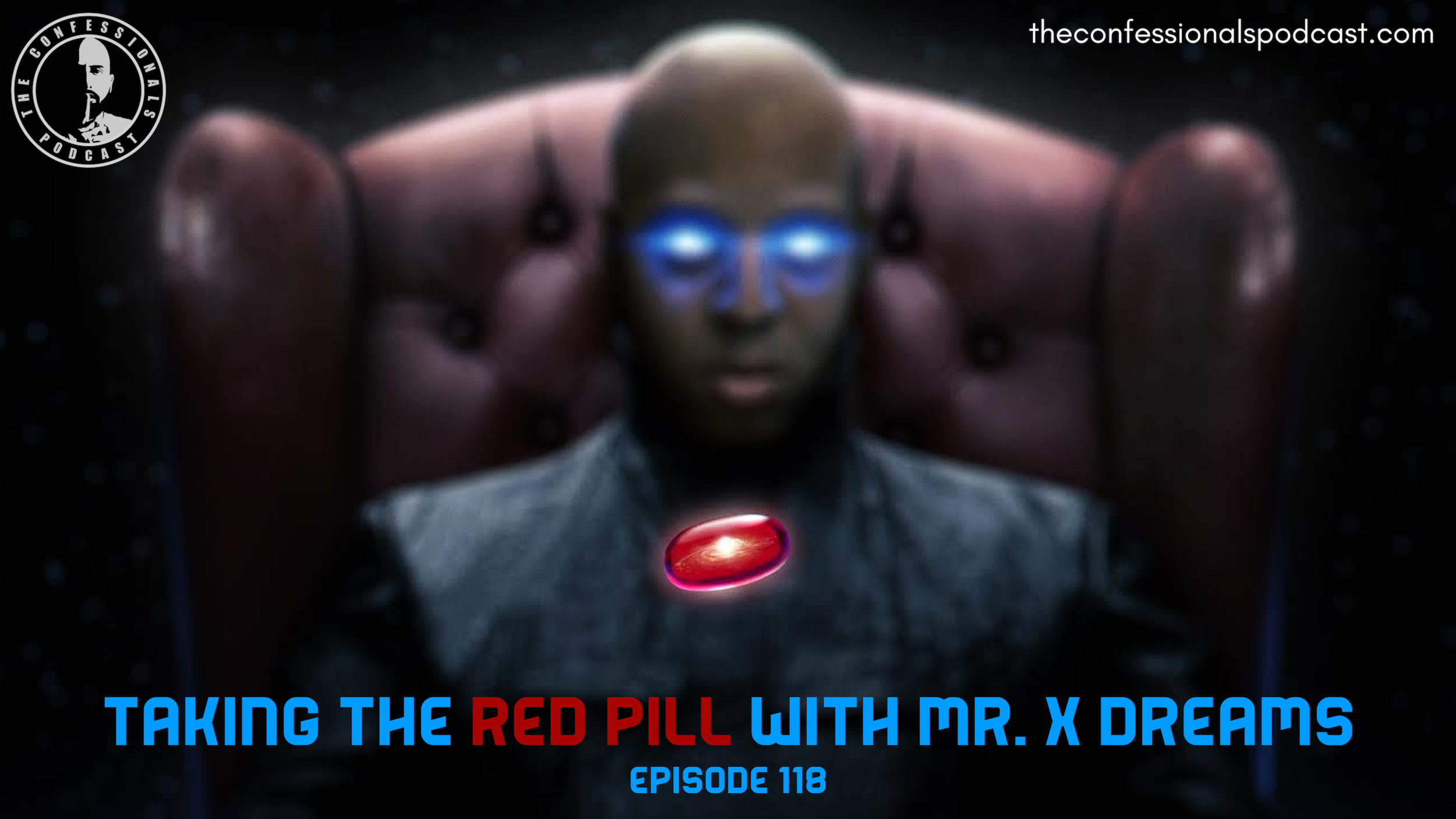 Taking The Red Pill with Mr. X Dreams.png