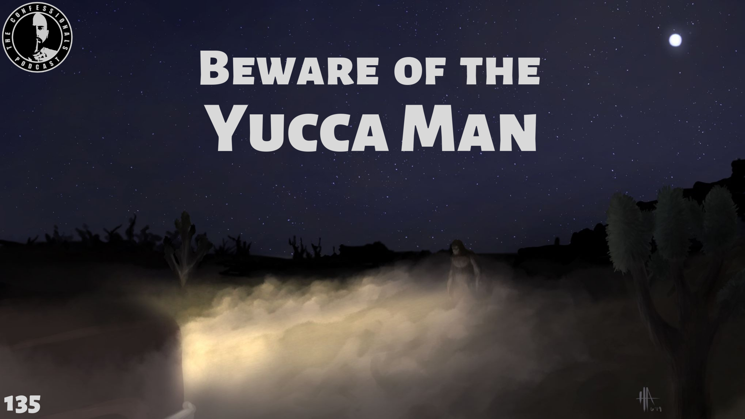 Beware of the Yucca Man.png