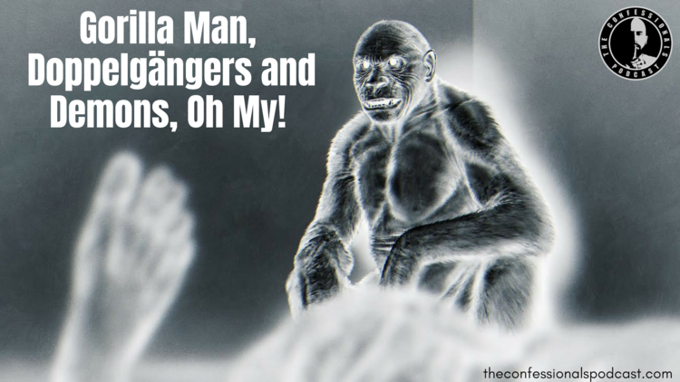 The+Gorilla+Man+and+Doppelgänger.png
