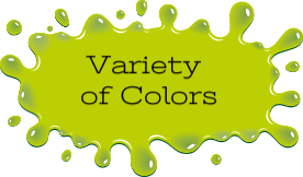 Available in wide variety of colors - can coordinate with your logo and design! -