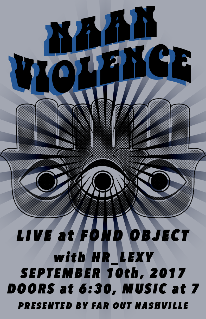 NAAN VIOLENCE poster designed by KARI LEIGH AMES