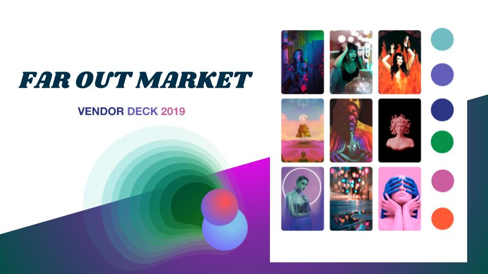 FAR OUT MARKET VENDOR DECK 2019.jpg