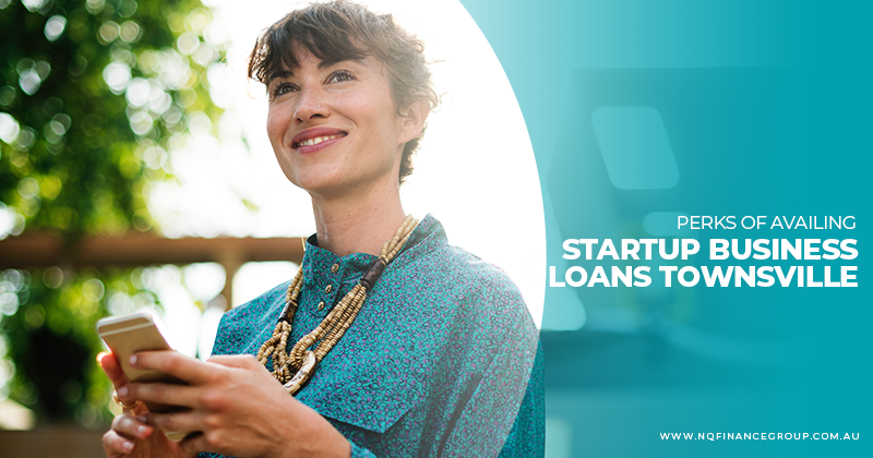 800X420 - Perks in Availing Startup Business Loans Townsville.png