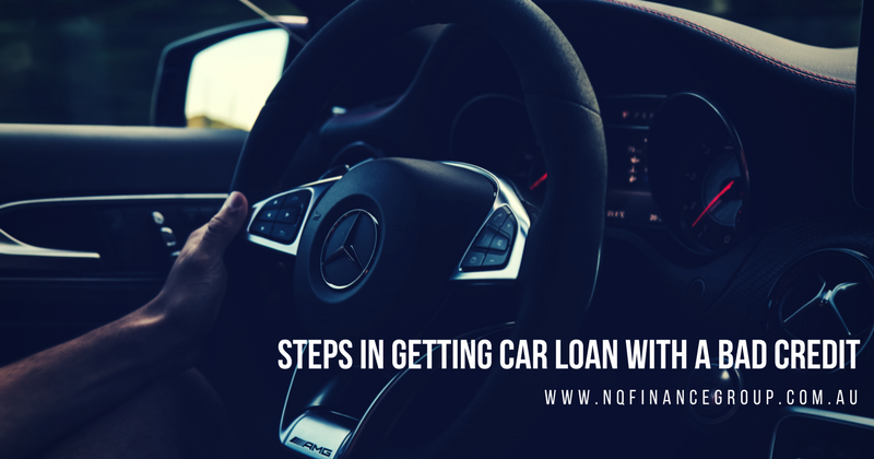 Steps in Getting Car Loans Townsville With a Bad Credit