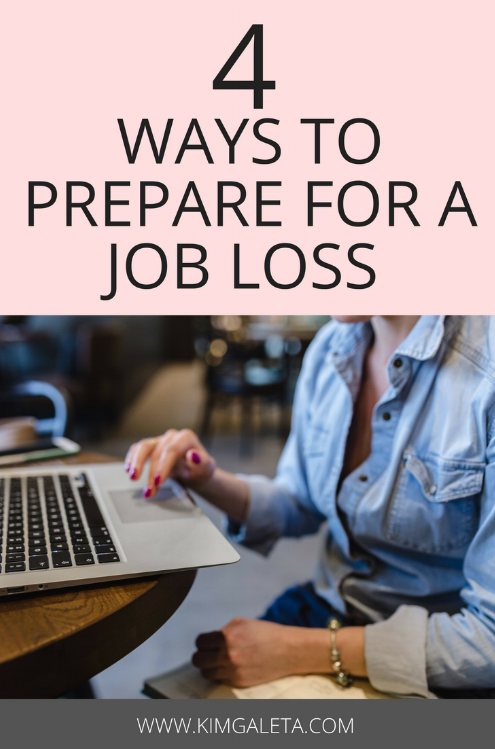 Learn how to prepare for a job loss. Here are four tips to prepare for a job loss and survive one.