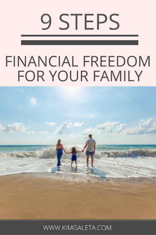Looking to achieve financial freedom for your family? Click through to see how these 9 tips can help!