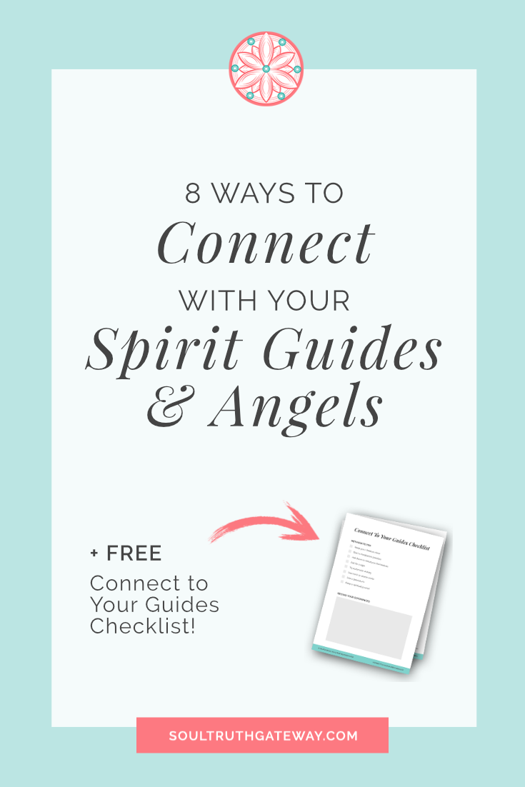 8 Ways To Connect With Spirit Guides and Angels