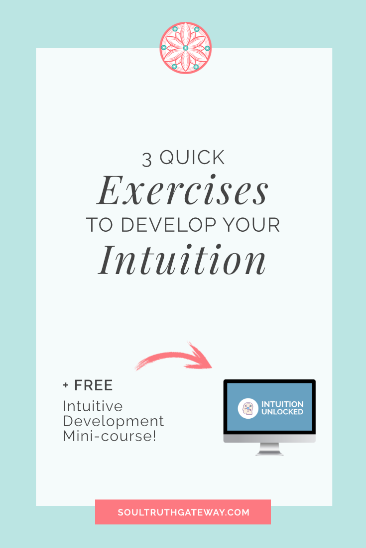 3 Quick Exercises to Develop Your Intuition