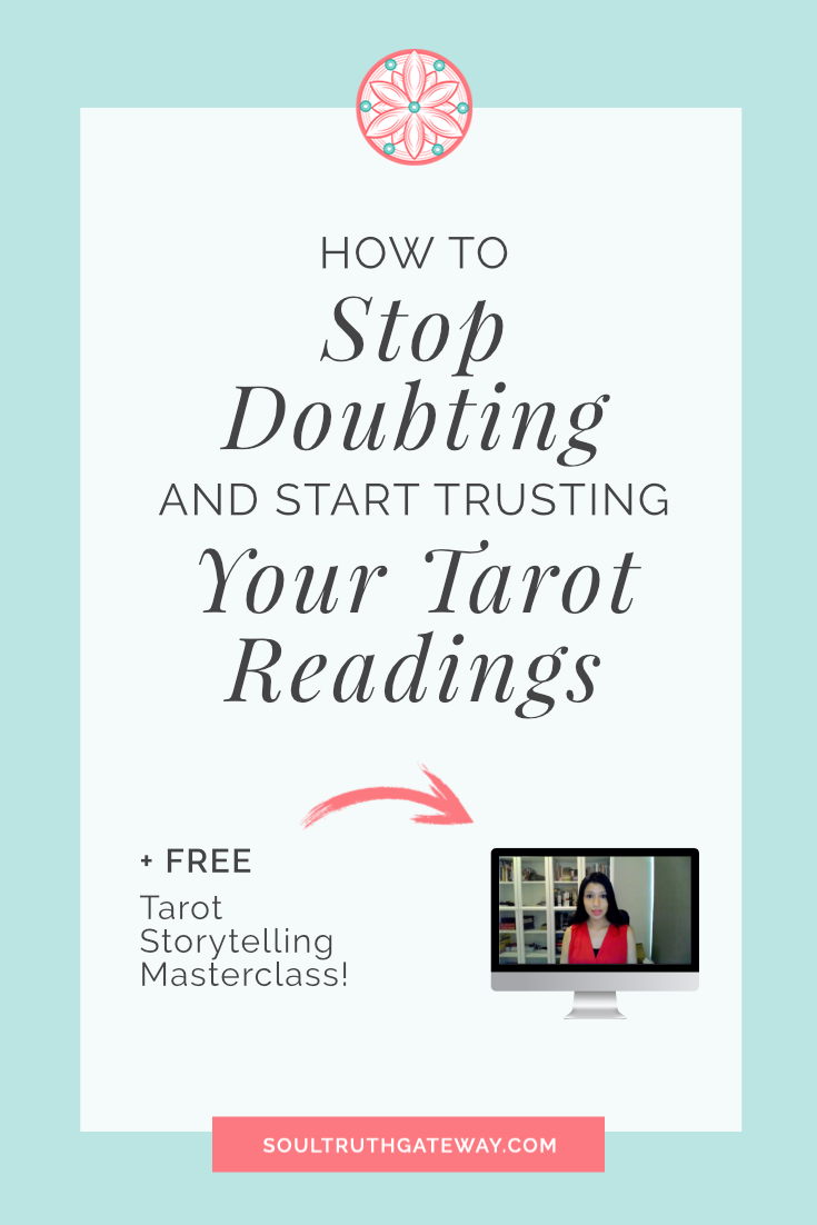 How to Stop Doubting and Start Trusting Your Tarot Readings