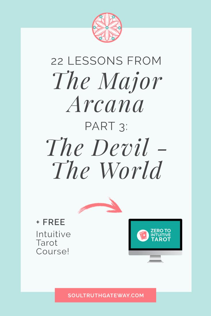 22 Lessons from the Major Arcana Part 3: The Devil - The World and Major Arcana Tarot Cheatsheet!