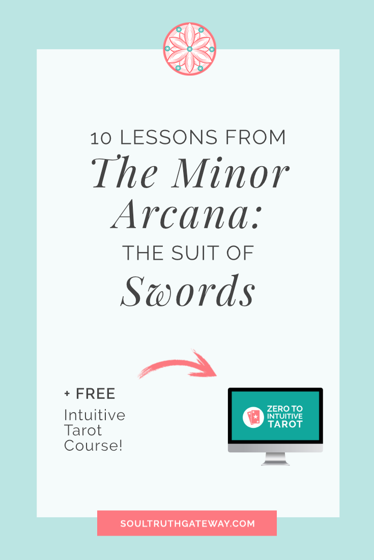 10 Lessons from the Minor Arcana: the Suit of Swords and Swords Tarot Cheatsheet!