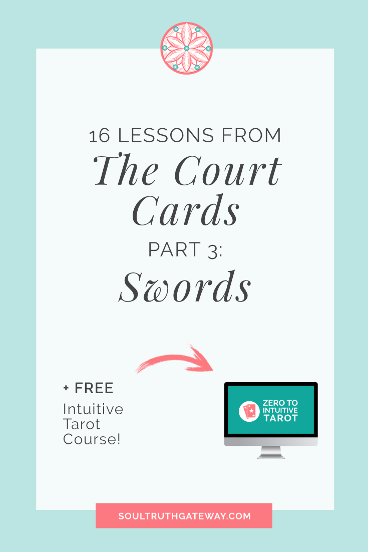 16 Lessons from the Court Cards Part 3: Swords and Court Cards Tarot Cheatsheet!