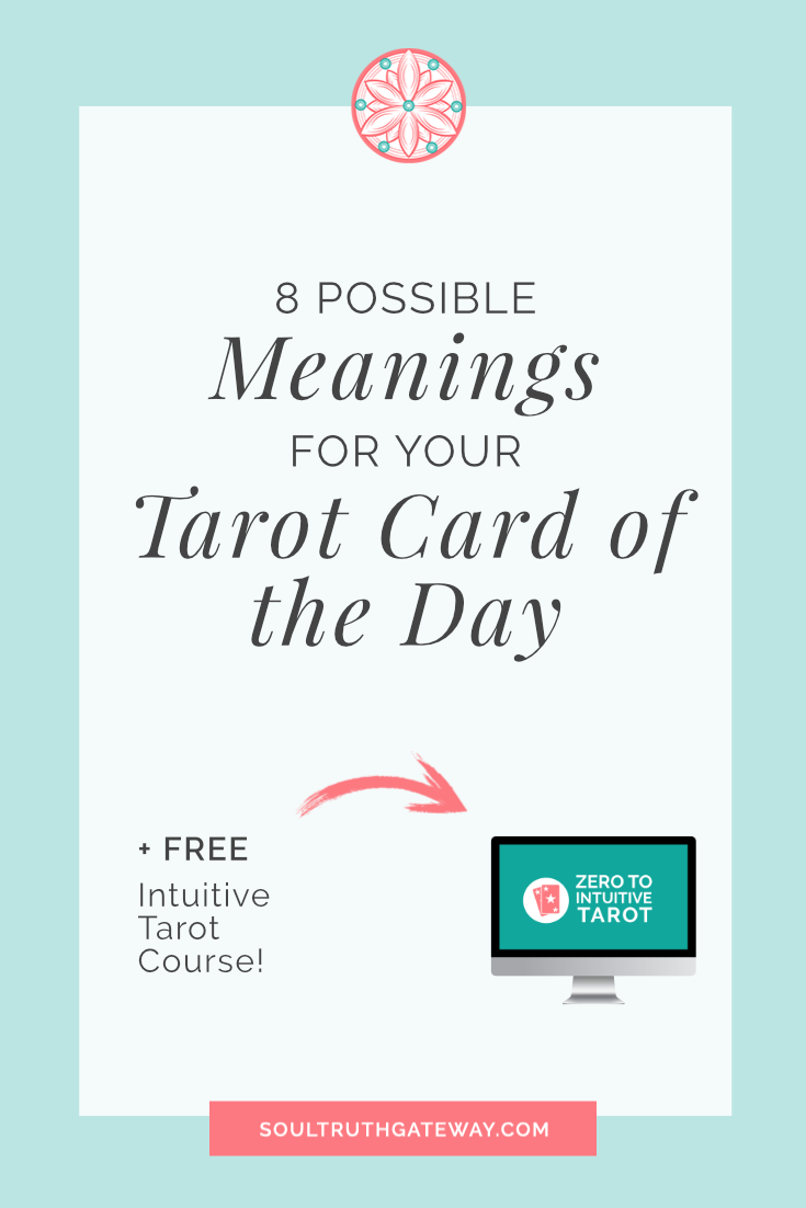 8 Possible Meanings for Your Tarot Card of the Day
