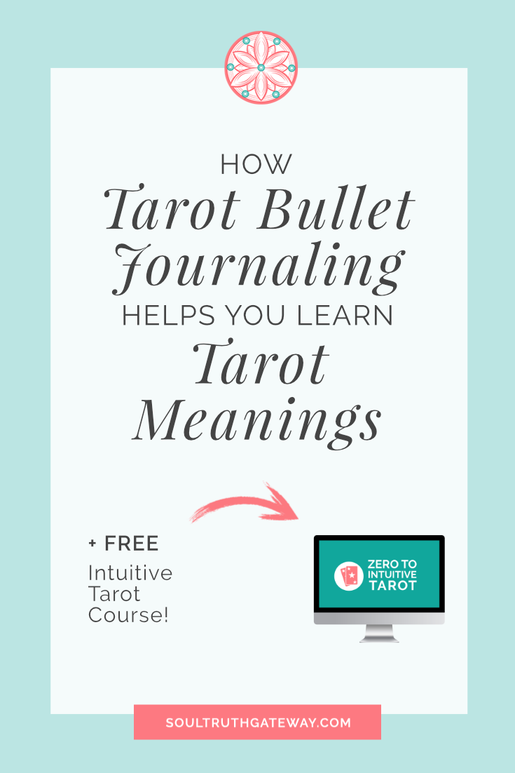 How Tarot Bullet Journaling Helps You Learn Tarot Meanings