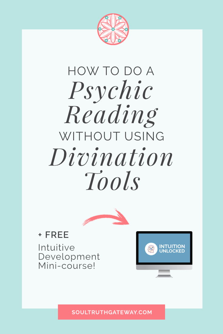 How to Do a Psychic Reading Without Using Divination Tools